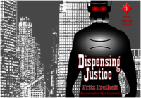 Dispensing Justice (cover)(full) 20130407.png